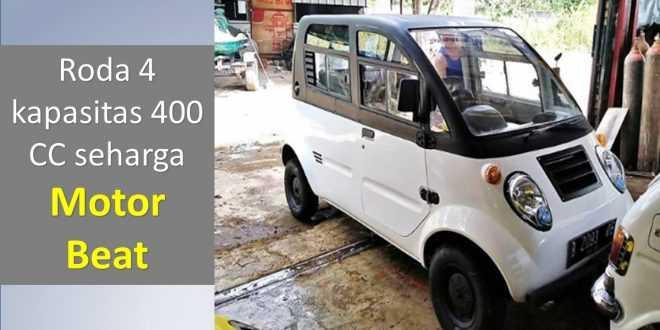 Mobil 400 CC Seharga Motor Beat
