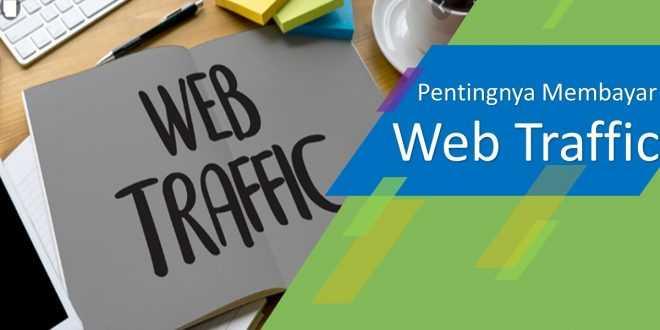 Pentingnya Web Traffic