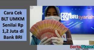 Cara Cek Penerima BLT UMKM Senilai Rp 1,2 Juta di Bank BRI