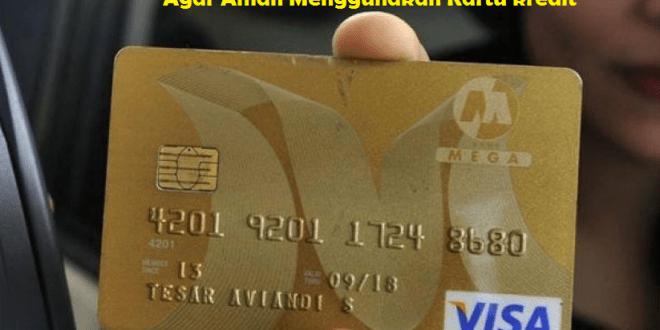 Agar Aman Menggunakan Kartu kredit
